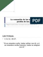 La Comunión de Los Santos, El Perdón