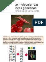 A+base+molecular+das+doenças+genéticas
