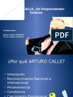 ARTURO CALLE, Un Emprendedor Exitoso