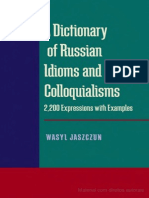 A Dictionary of Russian Idioms and Colloquialisms