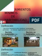 Requerimientos básicos y mínimos de habitabilidad