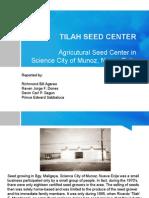 Tilah Seed Center Powerpoint