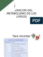 Alteracion Del Metabolismo de Los Lipidos