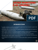 Deadly Cluster Munitions - Bane Of Enemies