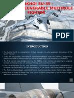 Sukhoi Su-35 - Super Maneuverable Multirole Fighter