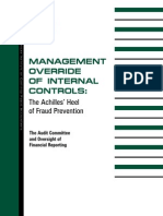 Management Override of Internal Controls - The Achilles' Heel of Fraud Prevention