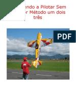 Aprendendo a Pilotar Sem Instrutor