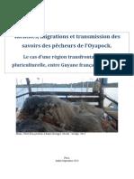 Crespi, Brunna. Identités, migrations et transmission des savoirs des pêcheurs de l'Oyapock. Le cas d'une région transfrontalière et pluriculturelle, entre Guyane française et Brésil.