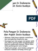 Kul.11. Pola Pangan Di Indonesia dan Aspek Sosio-budaya.ppt