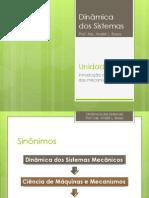 Dinâmica Dos Sistemas - UNIDADE 1 - Introdução Aos Mecanismos