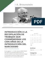 Introducción a La Recopilación de Trabajos Que Conmemoran Los Cien Años de La Introducción Del Narcisismo _ Dr. Néstor A