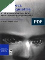 Perez Soto Carlos - Una Nueva Antipsiquiatria