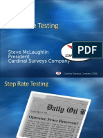 Step Rate Testing