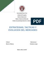 Evolución, Tacticas Del Mercadeo