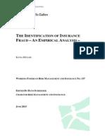 The Identification of Insurance Fraud - An Empirical Analysis