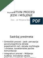 0. Kognitivni Procesi, Jezik i Mišljenje - Uvodno Predavanje 2015