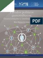 Partidos Políticos Guatemaltecos, Financiamiento e Instricuionalidad