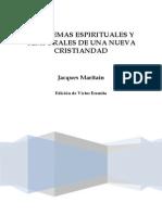 JACQUES MARITAIN. Problemas Espirituales y Temporales de Una Nueva Cristiandad