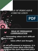 Role of Persuasive Comunication