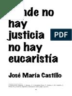 Castillo - Donde No Hay Justicia No Hay Eucaristia