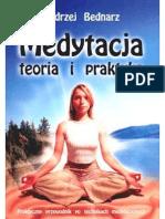 Bednarz Andrzej - Medytacja Teoria i Praktyka