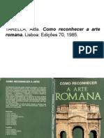 Como Reconhecer a Arte Romana. Alda Tarella