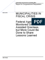 GAO Audit of MUNICIPALITIES IN FISCAL CRISIS Federal Agencies Monitored Grants and Assisted Grantees, but More Could Be Done to Share Lessons Learned