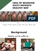 The Change of Behavior on Obesity Patients