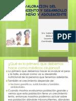 Valoracion Crecimiento y Desarrollo Niño y Adolescente 2015 - Dra Gomez (Sta Rosa)