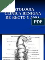 Patologia Clinica Benigna de Recto y Ano