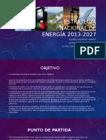Exposicion Estrategia Nacional de Energía 2013-2027