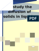 To Study the Diffusion of Solids in Liquids