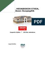 Euskal Hedabideen Etxea, tokikoen ikuspegitik