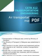 CETB412 – Transportation Engineering (Air Transportion in Malaysia) __slide Presentation