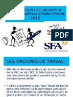 Presentation Des Groupes de Travail Sfa 2015