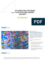 What Do Compilation Strategies Have to Do with Web Content Delivery?