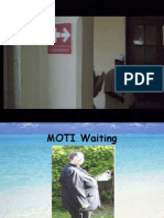 MOTI Waiting