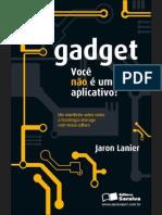 Gadget - Você não é um aplicativo!