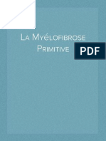La Myélofibrose Primitive