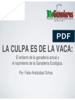 La Culpa Es de La Vaca… El Entierro de La Ganadería Actual y El Nacimiento de La Ganadería Ecológica.