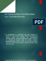 As Conjunções Coordenadas (Ou Coordenativas)