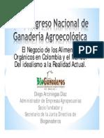 El Negocio de Los Alimentos Orgánicos en Colombia y El Mundo Del Idealismo a La Realidad Actual