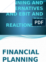 Financial Planning and Alternatives and Ebit and Eps