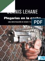 Plegarias en La Noche Una Investigación de Kemzie y Gennaro Por Dennis Lehane