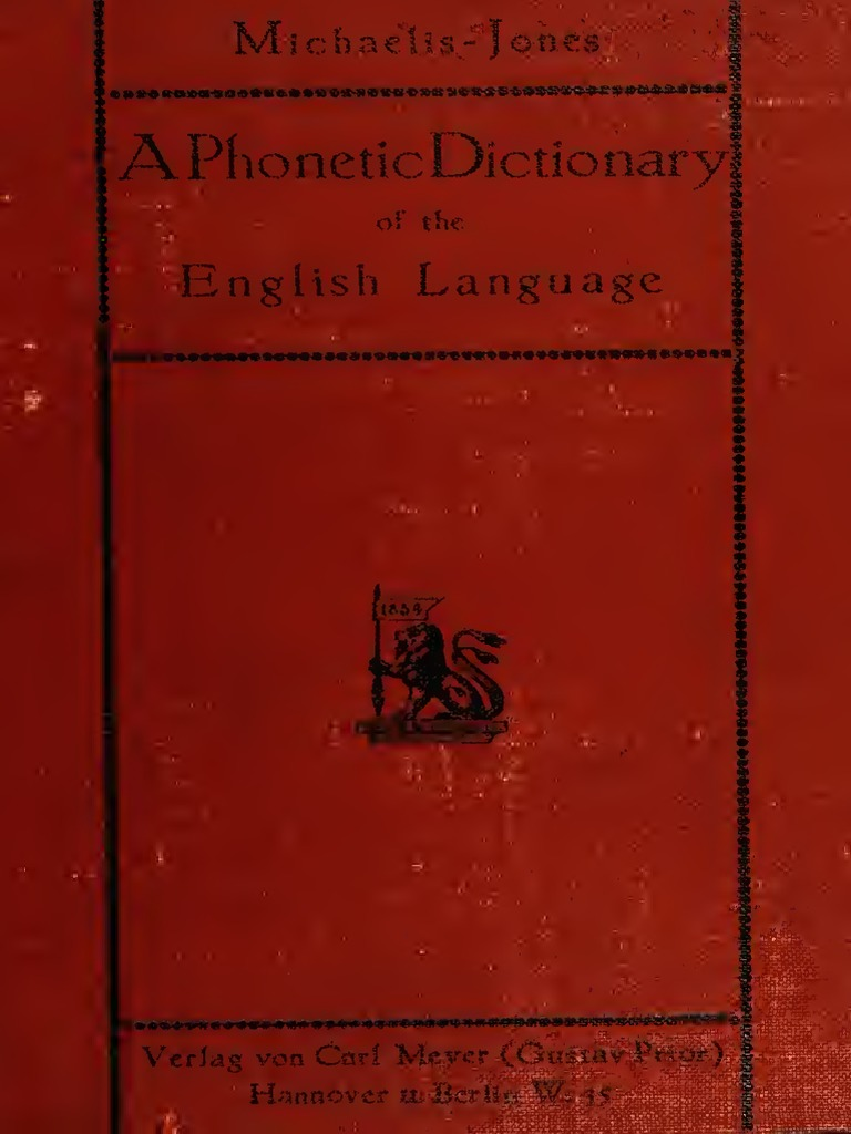 A Phonetic Dictionary of the English