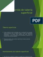 Corrida de Tubería Superficial