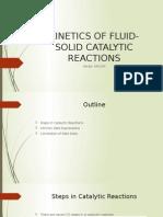 Kinetics of Fluid-solid Catalytic Reactions