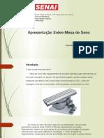 Trabalha Metrologia - Mesa de Seno.slide