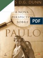A Nova Perspectiva Sobre Paulo - James D. G. Dunn