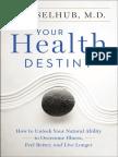 Your Health Destiny by Eva Selhub, M.D. (an excerpt)